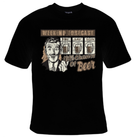 Weekend Forecast T-Shirt Men's - Life Rush Apparel