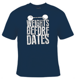 Weights Before Dates T-Shirt Men's - Life Rush Apparel