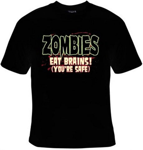 Zombies Eat Brains! You're Safe T-Shirt Women's - Life Rush Apparel