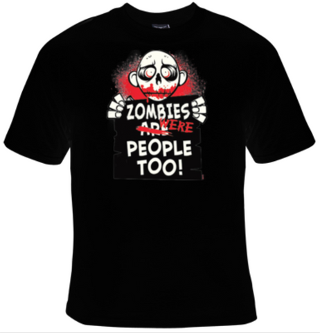 Zombies Were People Too T-Shirt Women's - Life Rush Apparel
