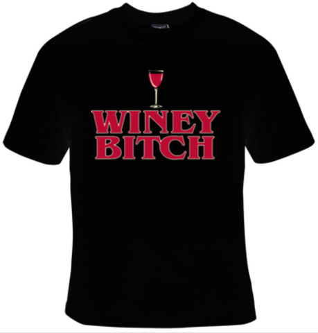 Winey Bitch T-Shirt Women's - Life Rush Apparel