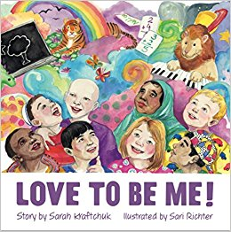 Sarah Kraftchuk Love to be Me Children's Book Books | kids at home