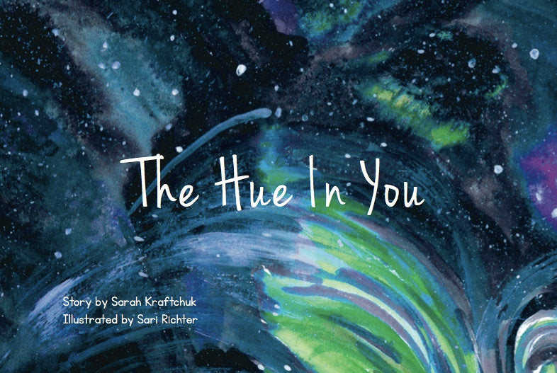 Sarah Kraftchuk The Hue in You Children's Book Books | kids at home