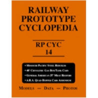 Railway Prototype Cyclopedia Volume 14