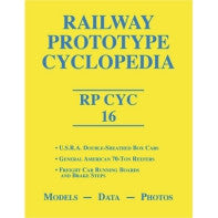 Railway Prototype Cyclopedia Volume 16