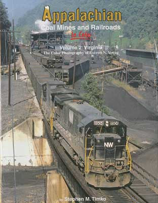 Appalachian Coal Mines and Railroads Vol. 2