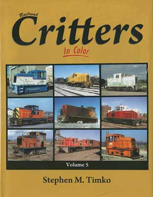 Railroad Critters Vol. 5