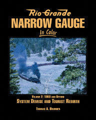 Rio Grande Narrow Gauge In Color Vol. 2