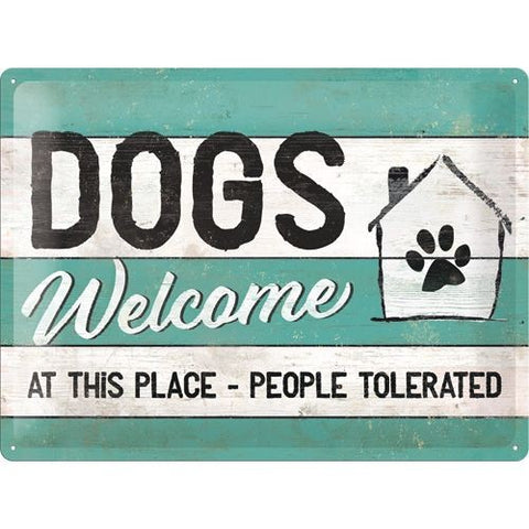 NA Tin Sign 30x40 - Dogs Welcome