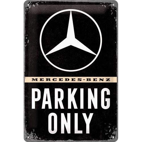 NA Tin Sign 20x30 - Mercedes Parking Only