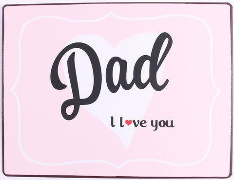 spreuk: Dad, I love You