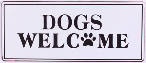 spreuk: Dogs welcome