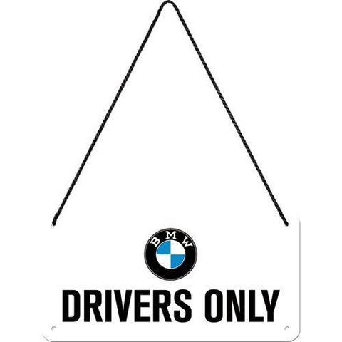 Nostalgic Art - NA Hanging Sign - BMW Drivers Only - Studio Thien