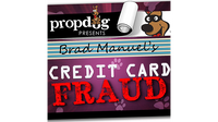 Credit Card Fraud by Brad Manuel and PropDog - Trick - Got Magic?