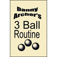 3 Ball Routine with DVD by Danny Archer - Trick - Got Magic?