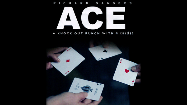 ACE (Cards and Online Instructions) by Richard Sanders - Trick - Got Magic?