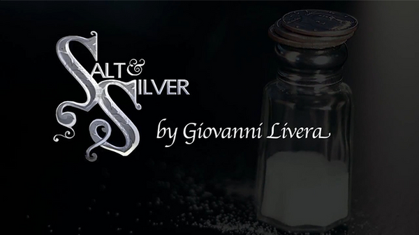Salt & Silver by Giovanni Livera - DVD - Got Magic?
