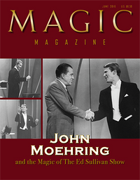 "Magic Magazine ""John Moehring"" June 2016 - Book - Got Magic?"