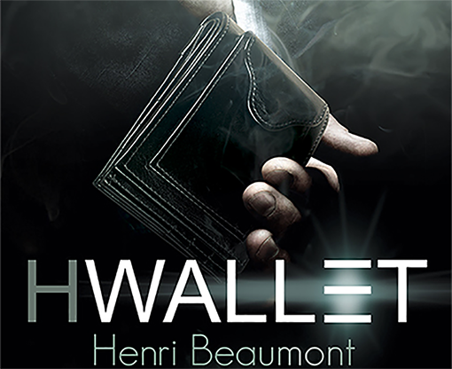HWallet by Henri Beaumont and Marchand De Trucs - Trick - Got Magic?