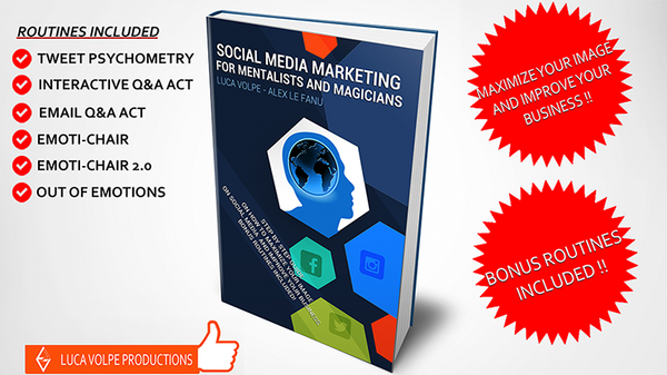 Social Media Marketing for Mentalists and Magicians by Luca Volpe - Book - Got Magic?