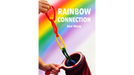 Rainbow Connection by Alan Wong - Trick - Got Magic?