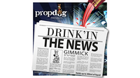 Drink'in the News by PropDog - Trick - Got Magic?