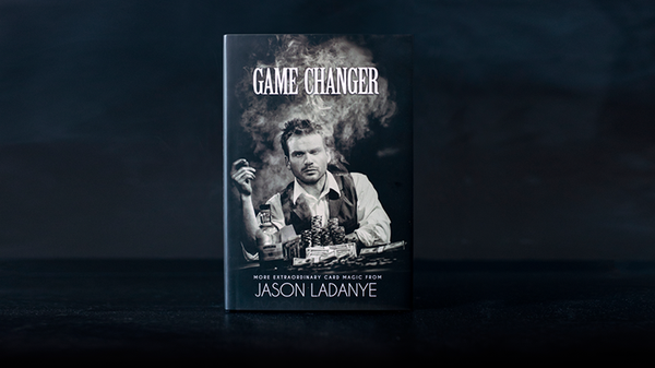 Game Changer by Jason Ladanye - Book - Got Magic?