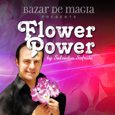 Flower Power (DVD and Gimmick) by Bazar de Magia - DVD - Got Magic?