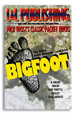Bigfoot L&L Nick Trost trick - Got Magic?