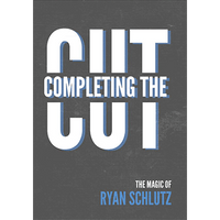 Completing the Cut by Ryan Schlutz and Vanishing Inc. - DVD - Got Magic?