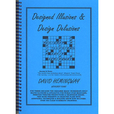 Designed Illusions & Design Delusions by David Hemingway - Book - Got Magic?