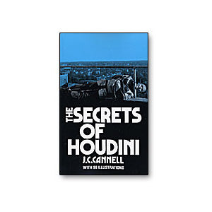 The Secrets of Houdini by J.C. Connell - Book - Got Magic?