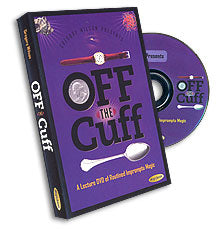 Off the Cuff by Greg Wilson - DVD - Got Magic?