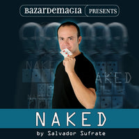 Naked (Gimmick and DVD) by Salvador Sufrate and Bazar de Magia - DVD - Got Magic?