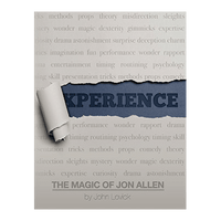 Experience: The Magic of Jon Allen (SOFT COVER) by John Lovick and Vanishing Inc. - Got Magic?