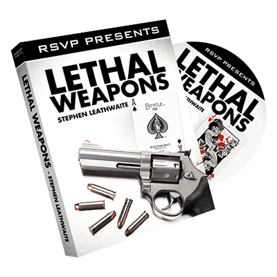 Lethal Weapons by Stephen Leathwaite and RSVP - Got Magic?