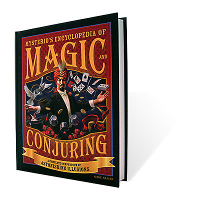Mysterio's Encyclopedia of Magic and Conjuring - Book - Got Magic?