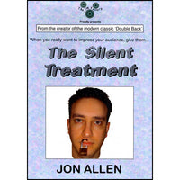 Silent Treatment (Original) by Jon Allen - Trick - Got Magic?