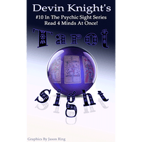 Tarot Sight by Devin Knight - Got Magic?
