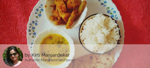 Drum Stick and Potatoes Gravy Sabji, Dal Tadka, Steamed Rice and Ghee Phulka -  - Homely - By Kirti Manjardekar
