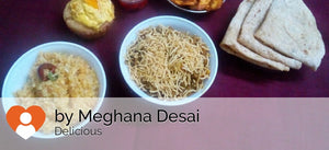 Green Tomato Subji with Shev and Chapattis, Dal khichadi with Papad Pickle with Mango Cream Muffin. -  - Homely - By Meghana Desai