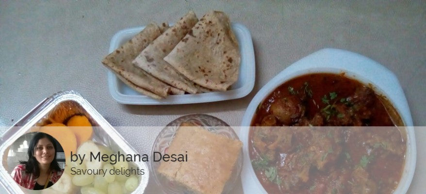 Mutton Thick Curry, Chapatis, Fruits, Eggless cake -  - Homely - By Meghana Desai