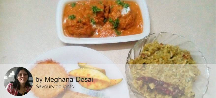Malai Kofta with Chapattis and Palak Khichdi with Fresh Raw Mango Pickle and Banana Cake -  - Homely - By Meghana Desai - 1