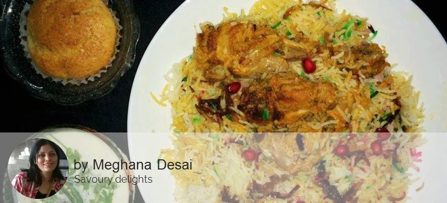 Chicken Biryani with Cucumber Raita with Vanilla Muffin with Mango Cream -  - Homely - By Meghana Desai
