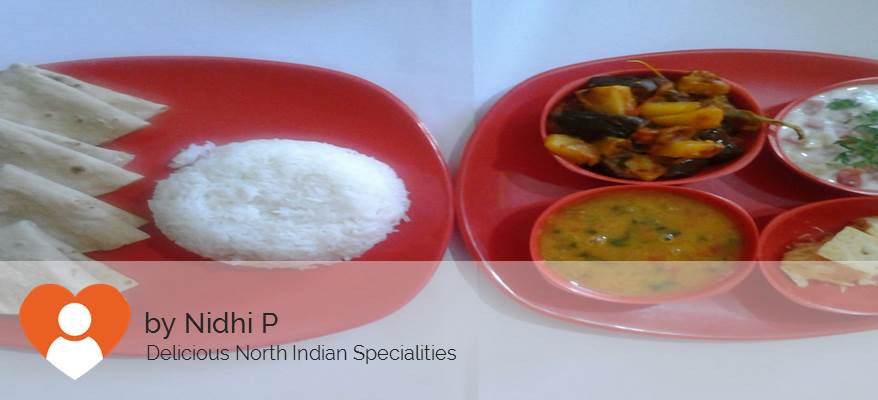 Baingan Aloo Masala, Ghee Roti, Dal fry, Rice, Curd, Salad with Surprise Dessert -  - Homely - By Nidhi P. - 1