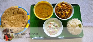 Paneer Matar, Dal Fry, Raita , Rice, Butter Roti with Dessert. -  - Homely - By Prachi Mishra