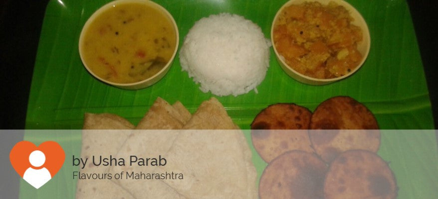 Pumpkin Ki  Sabji Chapati Rice Dal Tadka and Sweet Pumpkin Puris -  - Homely - By Usha Parab