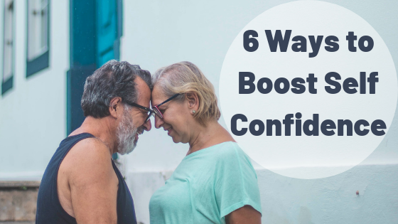 6 Ways To Boost Self Confidence