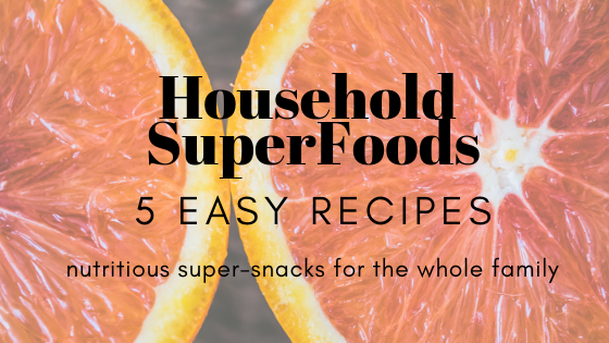 5 Easy Nutritious SuperSnacks for all the Family to Boost Health