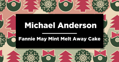 Michael Anderson | Fannie May Mint Melt Away Cake | Delicious December